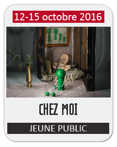 Spectacle Jeune Public – Chez Moi