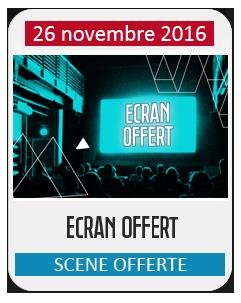 Ecran Offert