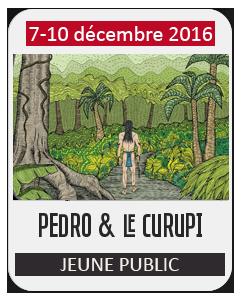 Spectacle Jeune Public – Pedro et le Curupi