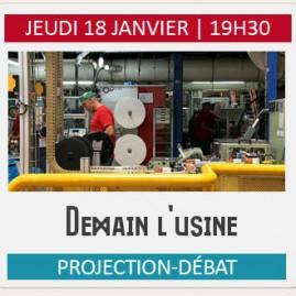 """Projection-débat """"DEMAIN L'USINE"""""""