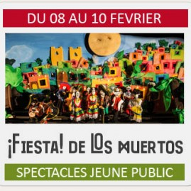 Spectacle Jeune Public «FIESTA DE LOS MUERTOS»