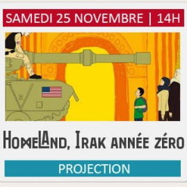 "Projection ""HOMELAND, IRAK ANNEE ZERO"""
