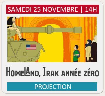 "Projection ""HOMELAND, IRAK ANNEE ZERO"""