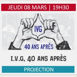 "PROJECTION ""IVG, 40 ANS APRES"""