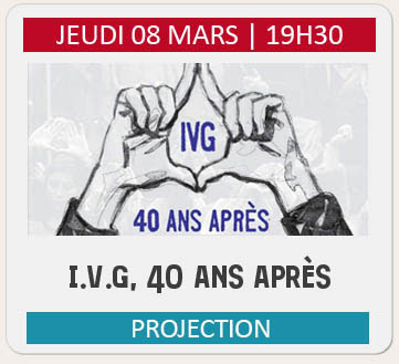 PROJECTION « IVG, 40 ANS APRES »