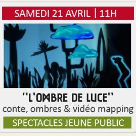 """Spectacle Jeune Public """"L'OMBRE DE LUCE"""""""
