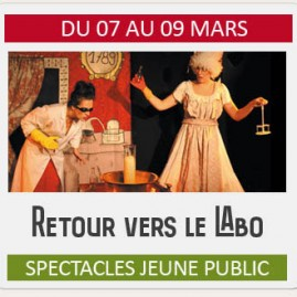"""Spectacle Jeune Public """"RETOUR VERS LE LABO"""""""