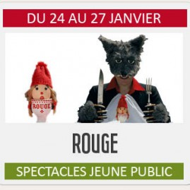 """Spectacle Jeune Public """"ROUGE"""""""