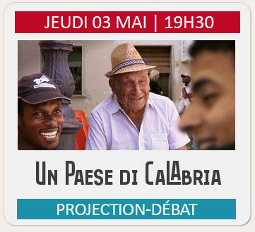 Projection-débat « UN PAESE DI CALABRIA »