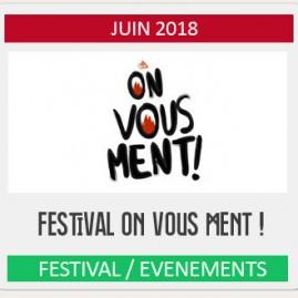 FESTIVAL ON VOUS MENT !