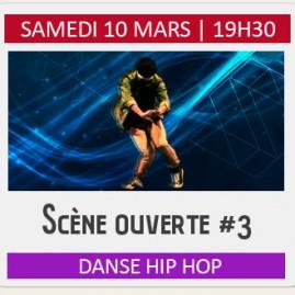 SCENE OUVERTE DANSE HIP HOP #3